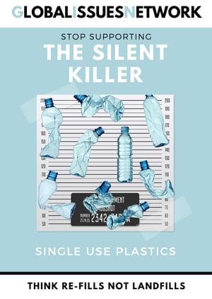 Single-use-plastics-a-silent-killer-GIN-POSTER-copy